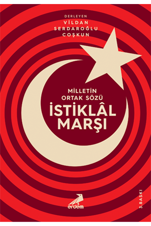 Milletin Ortak Sözü: İstiklal Marşı