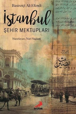 İstanbul Şehir Mektupları – Basiretçi Ali Efendi