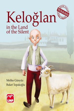 Keloglan In The Land Of The Silent