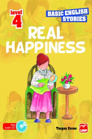 Basic English Stories Level 4 – Real Happiness