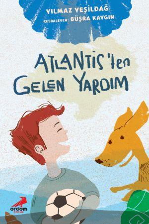 Atlantis'ten Gelen Yardım