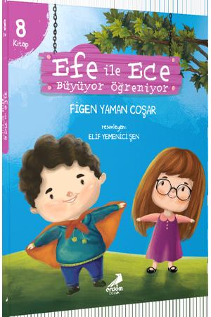 Efe ile Ece Büyüyor Öğreniyor (8 Kitap – Set)