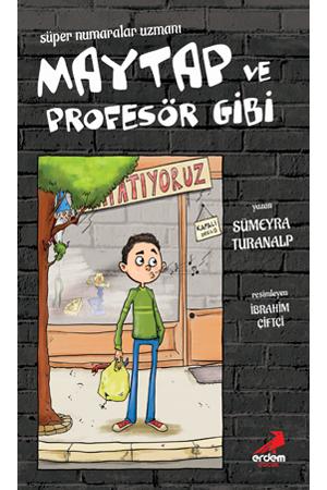 Süper Numaralar Uzmanı Maytap ve Profesör Gibi