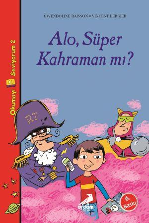 Okumayı Seviyorum 2 – Alo, Süper Kahraman mı?