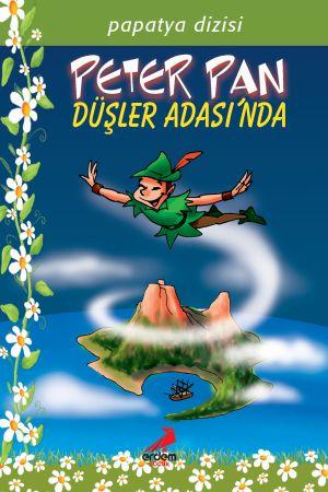 Papatya Dizisi – Peter Pan Düşler Adası'nda