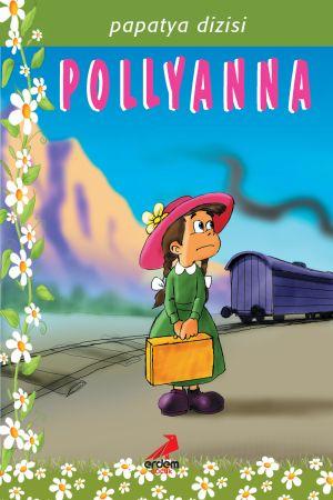 Papatya Dizisi – Pollyanna