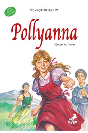 İlk Gençlik Klasikleri – 21 Pollyanna