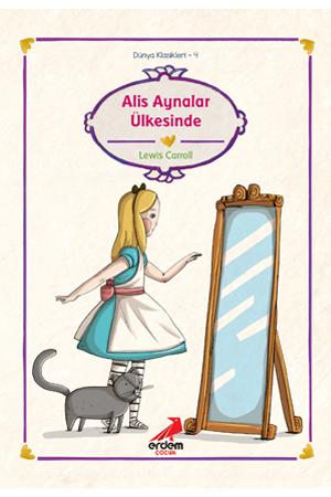 Dünya Çocuk Klasikleri – Alis Aynalar Ülkesinde