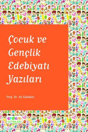 Çocuk ve Gençlik Edebiyatı Yazıları