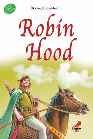 İlk Gençlik Klasikleri – 13 Robin Hood