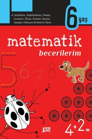 Matematik Becerilerim – 6 Yaş