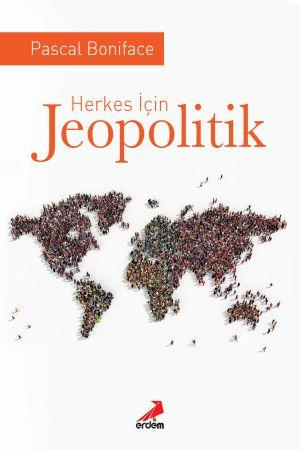 Herkes İçin Jeopolitik