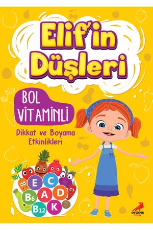 Elif'in Düşleri Bol Vitaminli