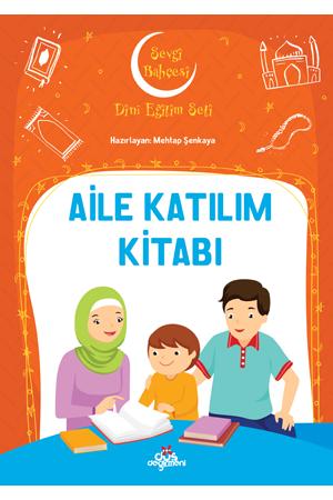 Dini Eğitim Seti – Aile Katılım Kitabı