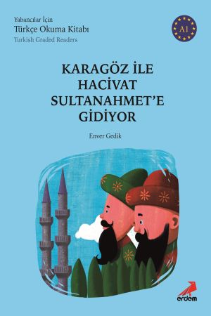 Karagöz ile Hacivat Sultanahmet'e Gidiyor –  A1 Yabancılar İçin