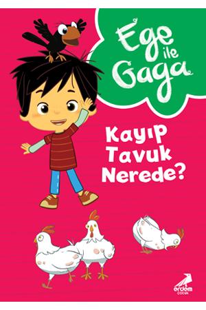 Ege ile Gaga – Kayıp Tavuk Nerede?