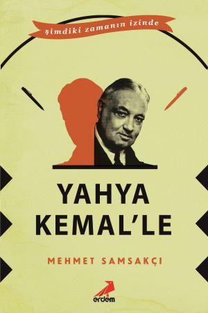 Yahya Kemal'le
