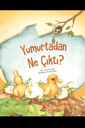 Bilim Öyküleri – Yumurtadan Ne Çıktı?