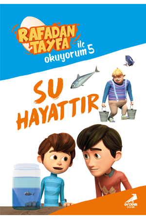 Rafadan Tayfa ile Okuyorum – Su Hayattır