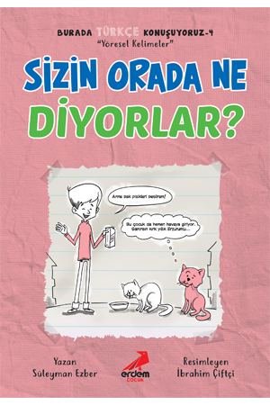 Sizin Orada Ne Diyorlar? – Burada Türkçe Konuşuyoruz 4