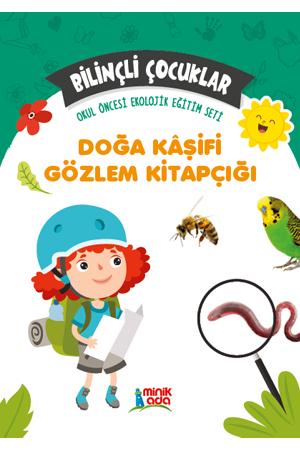 Bilinçli Çocuklar – Doğa Kâşifi Gözlem Kitapçığı